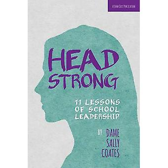Headstrong - 11 Lessons of School Leadership by Dame Sally Coates - 97