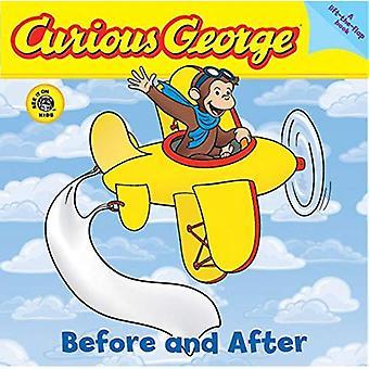 Curious George vor und nach: A heben Sie die Klappe Pappband