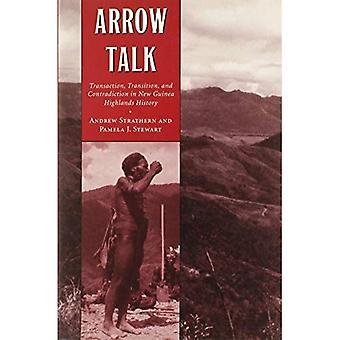 Pijl Talk: Transactie, overgang en tegenstrijdigheid in de geschiedenis van Nieuw-Guinea Highlands
