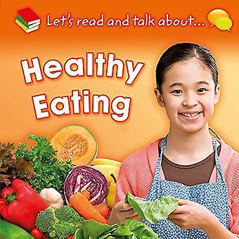 Låt oss läsa och prata om: sunda matvanor