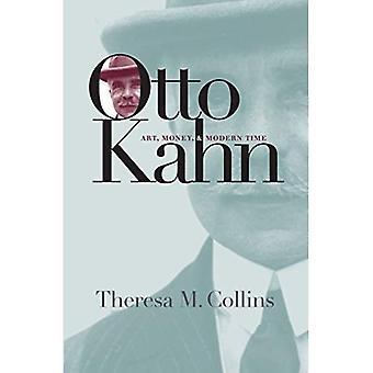 Otto Kahn: Art, rahaa ja modernin ajan