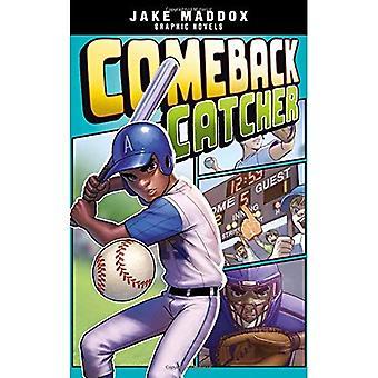 Comeback Catcher (Jake Maddox grafiske romaner)