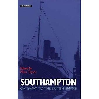 Southampton: Gateway all'impero britannico