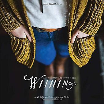 All'interno: Knitting Patterns per scaldare l'anima
