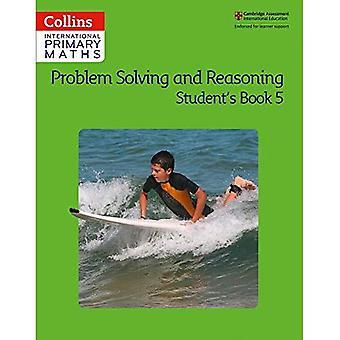 Collins kansainvälinen ensisijainen Matematiikka - ongelmanratkaisu ja perustelut opiskelija kirja 5 (Collins kansainvälinen ensisijainen matematiikka)