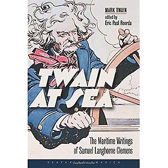 Twain op zee - de maritieme geschriften van Samuel Langhorne Clemens