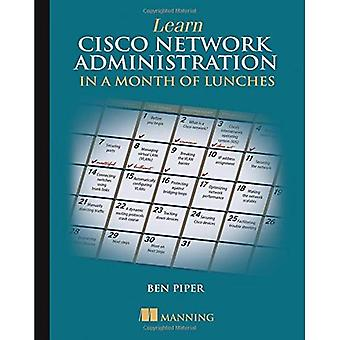 Apprendre l'Administration réseau Cisco en un mois de déjeuners