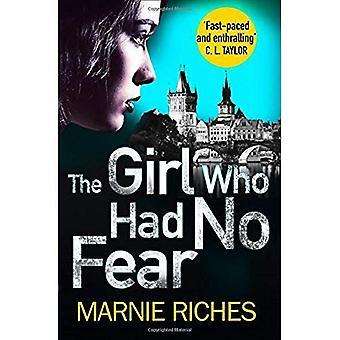 The Girl Who Had No Fear (George McKenzie, Book 4) (George McKenzie)