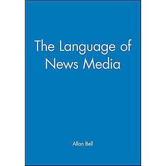 The Language of News Media by Bell & Allan