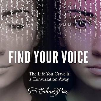 Finde deine Stimme das Leben Sie sehnen sich nach einen Gespräch entfernt von Paz & Sahar