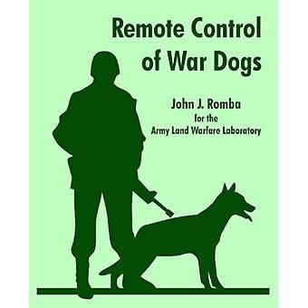 Afstandsbediening van honden van de oorlog door Romba & John & J.