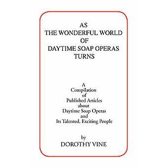 Die wunderbare Welt der tagsüber Seifenopern von Rebe & Dorothy stellt sich