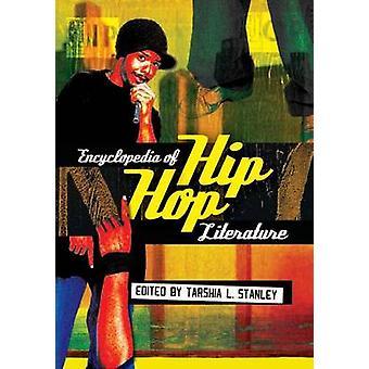 Encyclopedia of Hip Hop literatuur door Stanley & Tarshia L.