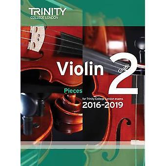 Violin Exam Pieces Grade 2 2016-2019 (Score & Part) by Trinity Colleg