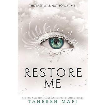 Restore Me by Tahereh Mafi - 9781405291781 Book