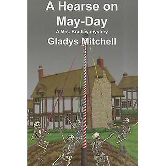 A Hearse on May-Day by Gladys Mitchell - 9781601870667 Book
