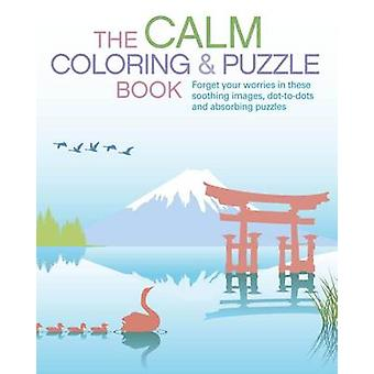 The Calm Coloring & Puzzle Book by Arcturus Publishing - Arcturus Pub