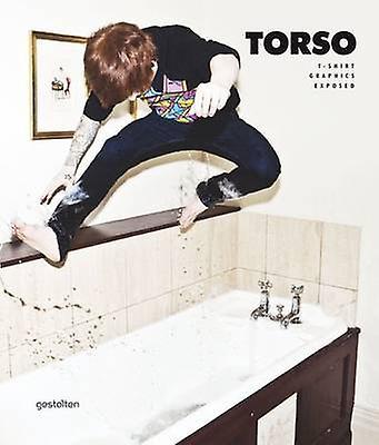 Torso - Streetwear T-shirt Graphics Exposed by Daniel Eckler - 9783899