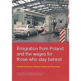 Emigration from Poland & the Wages for Those Who Stay Behind by Chris