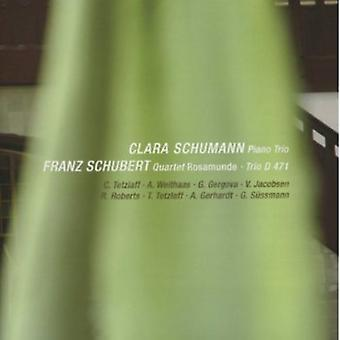 R. Schubert - Clara Schumann: Piano Trio; Franz Schubert: Quartet Rosamunde; Trio D471 [CD] USA import