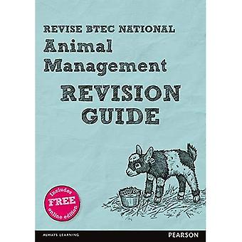 Revise BTEC National Animal Management Revision Guide: (with free online edition) - REVISE BTEC Nationals in Animal Management