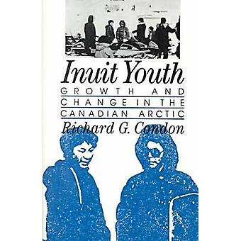 Inuit Youth by Richard G. Condon - 9780813513645 Book