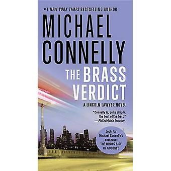 The Brass Verdict by Michael Connelly - 9781455567393 Book