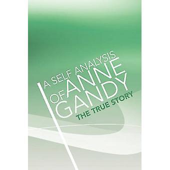 En selvanalyse af Anne Gandy af Gandy & Anne