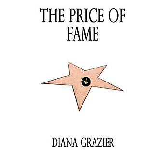 The Price of Fame by Grazier & Diana