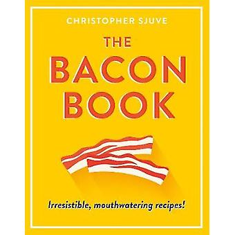 Bacon Book by Christopher Sjuve