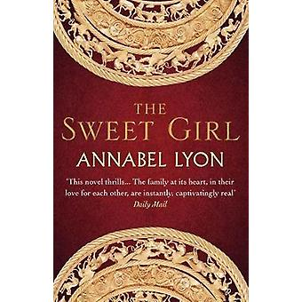 Sweet Girl by Annabel Lyon