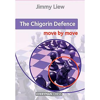 Chigorin Move by Move by Liew & Jimmy