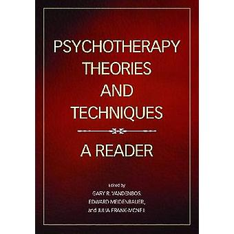 Psychotherapy Theories and Techniques by Gary R VandenBos