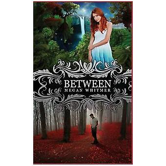 Between by Whitmer & Megan