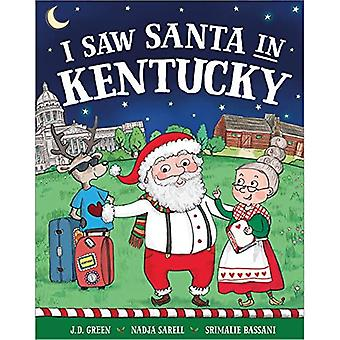I Saw Santa in Kentucky (I Saw Santa)