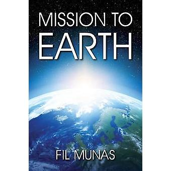 Mission to Earth di Munas & Fil