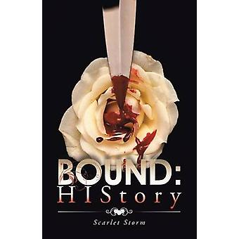 Bound HIStory by Storm & Scarlet
