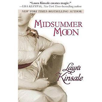 Midsummer Moon by Kinsale & Laura