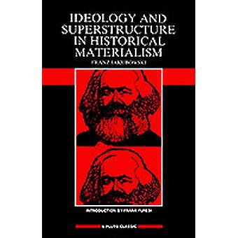 Ideology  Superstructure in Historical Materialism by Jakubowski & Franz