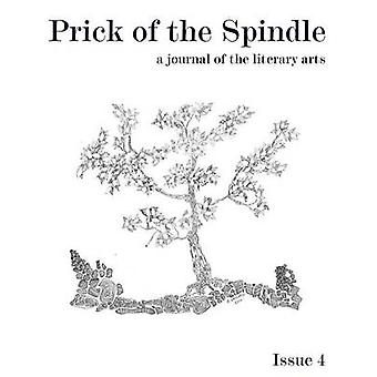 Prick of the Spindle Print Edition  Issue 4 by Reeser & Cynthia