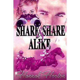 Share and Share Alike by Hooton & Hannah