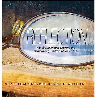 Reflection A Words  Images Coffee Table Book by Flanagan & Kerrie L.
