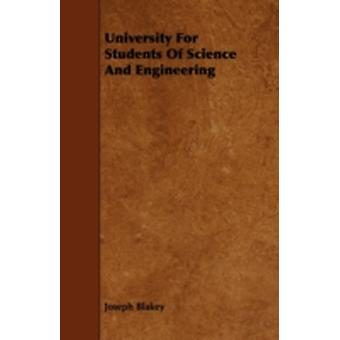 University for Students of Science and Engineering by Blakey & Joseph