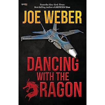 Dancing with the Dragon by Weber & Joe