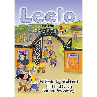 Leelo to the Zoo by Montreuil & Gatane