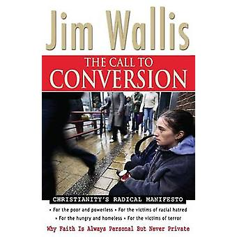 The Call to Conversion by Wallis & Jim