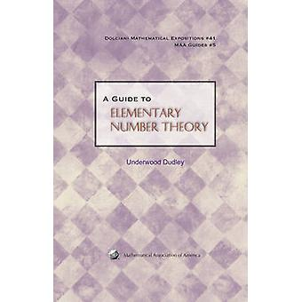 A Guide to Elementary Number Theory by Underwood Dudley - 97808838534