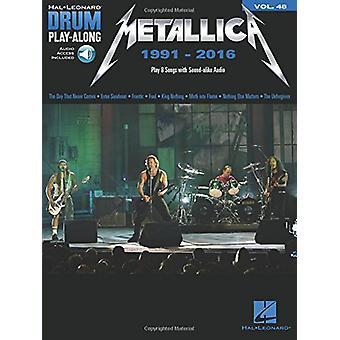 Drum Play-Along Volume 48 - Metallica 1991-2016 (Book/Online Audio) by
