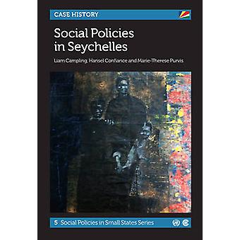 Social Policies in Seychelles by Liam Campling - Hansel Confiance - M