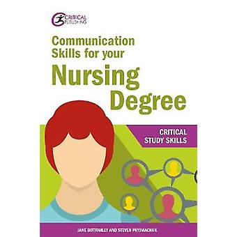 Communication Skills for your Nursing Degree by Jane Bottomley - 9781
